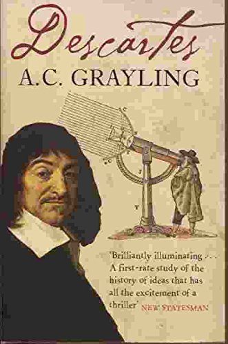 Descartes: The Life of Rene Descartes and Its Place in his Times