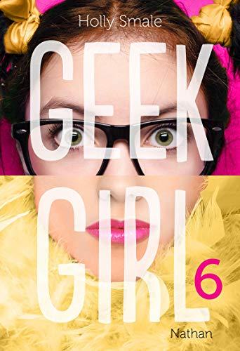 Geek Girl - Tome 6 (6)