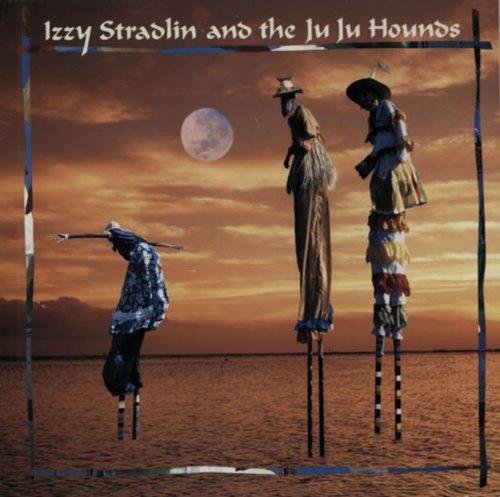 Izzy Stradlin and the Ju Ju Hounds [VINYL]