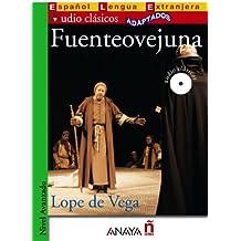 Fuenteovejuna (Lecturas - Audio Clásicos Adaptados - Nivel Avanzado)