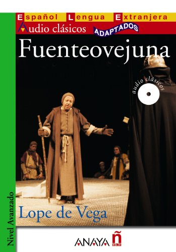 Audio Clasicos Adaptados: Fuenteovejuna + CD (Audio Clásicos Adaptados / Classics Adapted Audio)