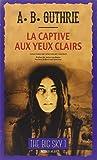 The Big Sky, Tome 1 - La Captive aux yeux clairs - Actes Sud Editions - 01/10/2014