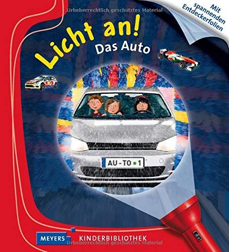 Das Auto: Licht an! (Licht an! Die Reihe mit der magischen Taschenlampe)