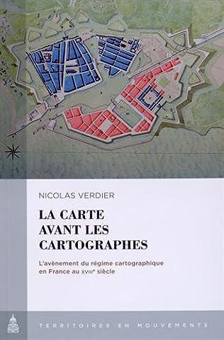 Carte Et Le Territoire - La carte avant les cartographes : L'avènement