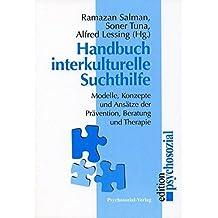 Handbuch Interkulturelle Suchthilfe (psychosozial)