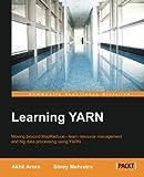 Learning YARN (English Edition)