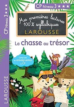 1ères lectures 100% syllabiques - La chasse au trésor (Premières lectures syllabiques)