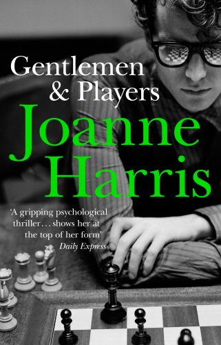 Gentlemen & Players por Joanne Harris
