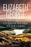 Undank ist der Väter Lohn: Ein Inspector-Lynley-Roman 10 (German Edition)