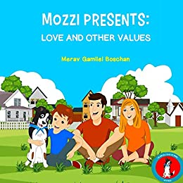 Book cover image for MOZZI PRESENTS: LOVE AND OTHER VALUES