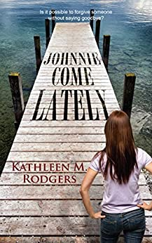 Johnnie Come Lately (English Edition) di [Rodgers, Kathleen M.]