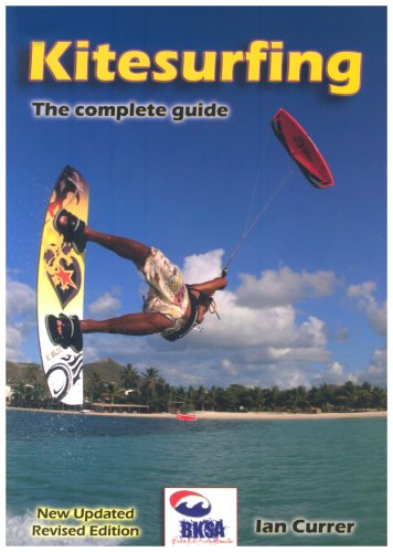 Kitesurfing: The Complete Guide por Ian Currer