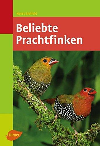 Beliebte Prachtfinken -