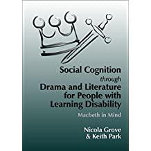 Social Cognition Through Drama And Literature for People with Learning Disabilities: Macbeth in Mind