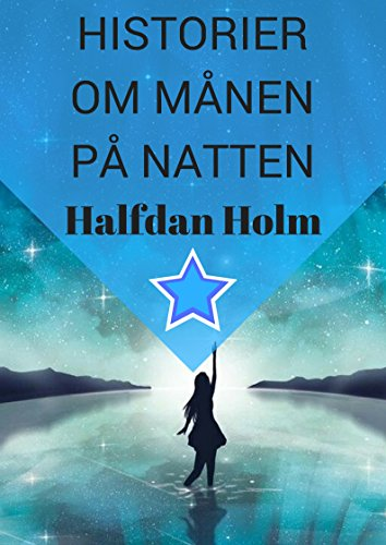 Historier om månen på natten (Norwegian Edition)