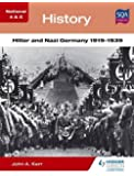 National 4 & 5 History: Hitler and Nazi Germany 1919-1939 (N4-5)