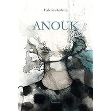 Anouk (Il Vaso di Pandora Vol. 10)