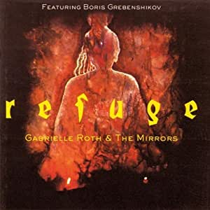 Refuge by Gabrielle Roth & Mirrors (1998) Audio CD