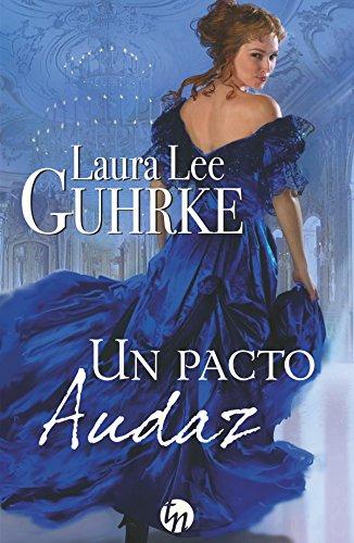 Un pacto audaz (Top Novel) por Laura Lee Guhrke