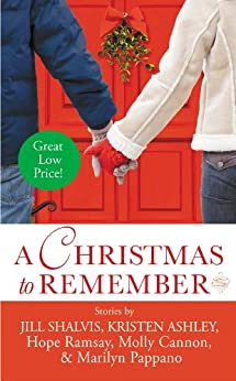A Christmas to Remember par [Ramsay, Hope, Cannon, Molly, Pappano, Marilyn, Ashley, Kristen, Shalvis, Jill]
