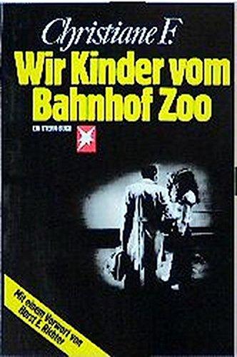 Wir Kinder vom Bahnhof Zoo (Stern-Bücher)