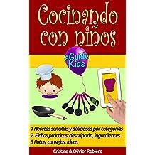 Cocinando con niños: ¡Comparta momentos mágicos con su hijo(a)! (eGuide Kids nº 3) (Spanish Edition)