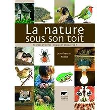 La nature sous son toit : Hommes et bêtes : comment cohabiter ?