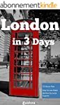 London In 3 Days: The Ultimate Guide...