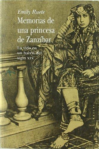 Memorias de una princesa de Zanzíbar: La vida en un harén del siglo XIX (Clásica Biografías)