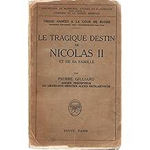 Le tragique destin de nicolas ii et de sa famille