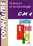 Sciences et technologie, CM1 : Cycle des approfondissements