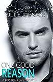 One Good Reason (A Boston Love Story) (English Edition)
