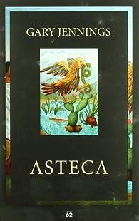 Asteca par Gary Jennings