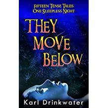 They Move Below (Suspense Horror)