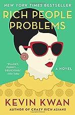 Rich People Problems: A Novel (Crazy Rich Asians Trilogy, Band 3)