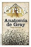 Anatomía de Gray: Textos esenciales (Estado y Sociedad)