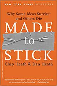 Amazon Fr Made To Stick Why Some Ideas Survive And Others