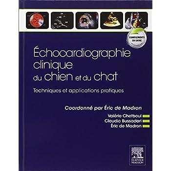 Echocardiographie clinique du chien et du chat: Techniques et applications pratiques