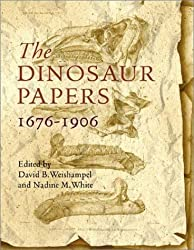 The Dinosaur Papers: 1676-1906 (2003-11-01)