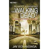 The Walking Dead 7: Roman (The Walking Dead-Serie, Band 7)
