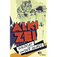 Wildcat under glass