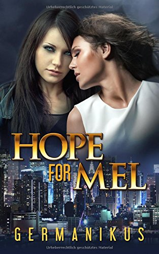 Preisvergleich Produktbild Hope for Mel