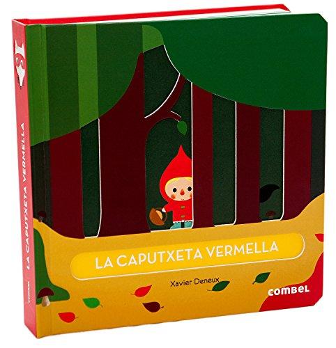 La Caputxeta Vermella (El calaix de contes) por Xavier Deneux