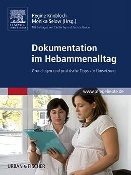 Dokumentation im Hebammenalltag: Grundlagen und praktische Tipps zur Umsetzung