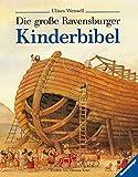 Die große Ravensburger Kinderbibel: Geschichten aus dem Alten und Neuen Testament (Vorlese- und Familienbücher) bei Amazon kaufen