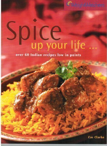 spice-up-your-life-over-60-indian-recipes-low-in-points-weight-watchers