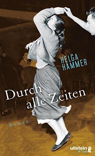 Buchseite und Rezensionen zu 'Durch alle Zeiten: Roman' von Helga Hammer