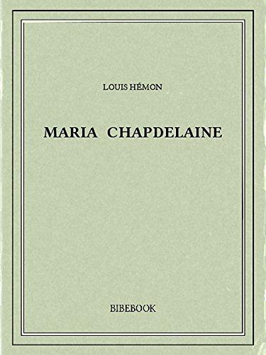 Maria Chapdelaine por Louis Hémon