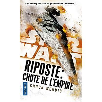 Star Wars : Riposte : Chute de l'Empire