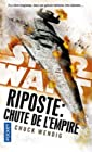 Star Wars - Riposte : Chute de l'Empire